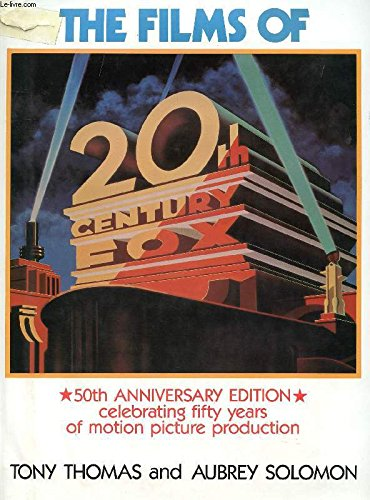 The Films of 20th Century-Fox: A Pictoral History, 50th Anniversary Edition