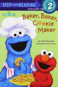 Baker, Baker, Cookie Maker (Sesame Street) (Step into Reading)