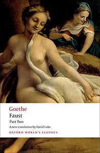 Faust: Part Two (Oxford World's Classics) (Pt. 2)