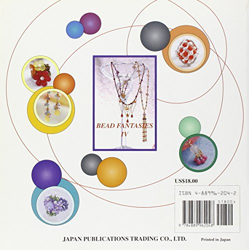 Bead Fantasies IV: The Ultimate Collection of Beautiful, Easy-to-Make Jewelry (Bead Fantasies Series)
