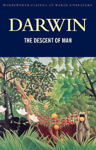 The Descent of Man (Wordsworth Classics of World Literature)