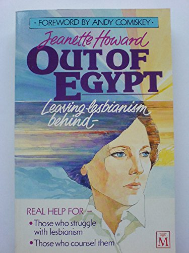 Out of Egypt: Leaving Lesbianism Behind