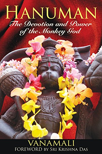 Hanuman: The Devotion and Power of the Monkey God