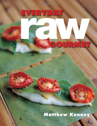 Everyday Raw Gourmet