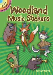 Woodland Music Stickers (Dover Little Activity Books Stickers)