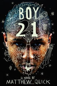 Boy21 (Top Ten Best Fiction for Young Adults)