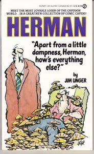 Herman-Apart from a little dampness, Herman, how's everything else?