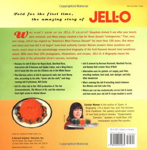 Jell-O: A Biography - The History and Mystery of America's Most Famous Dessert