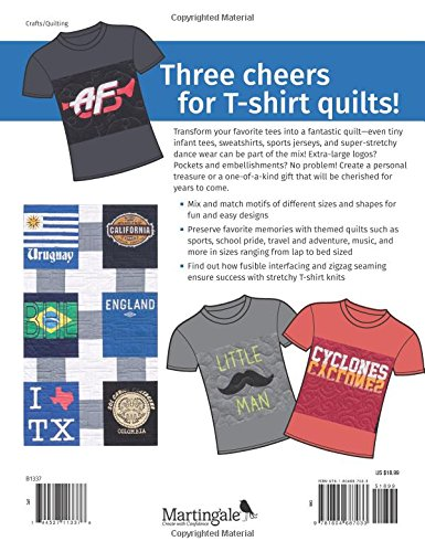 Terrific T-Shirt Quilts: Turn Tees into Treasured Quilts