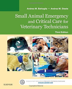 Small Animal Emergency and Critical Care for Veterinary Technicians, 3e