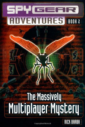 The Massively Multiplayer Mystery (Spy Gear Adventures No. 2)