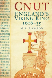 Cnut: England's Viking King