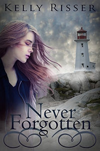 Never Forgotten (Never Forgotten Series)