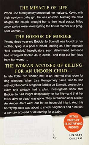 Baby Be Mine: The Shocking True Story of a Woman Who Murdered a Pregnant Mother to Steal Her Child