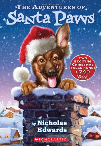 The Adventures Of Santa Paws: (Includes Santa Paws & The Return of Santa Paws)