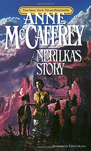 Nerilka's Story (Dragonriders of Pern Series)