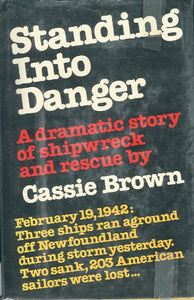 Standing into danger: A dramatic story of shipwreck and rescue