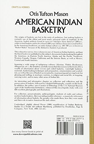 American Indian Basketry [Two Volumes Bound as One, With 460 Illustrations]