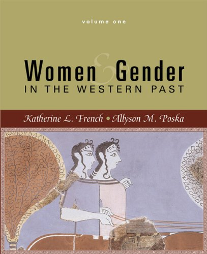 Women and Gender  in the Western Past, Volume 1