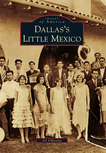 Dallas's Little Mexico (Images of America Series)