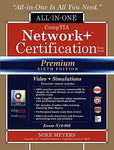 CompTIA Network+ Certification All-in-One Exam Guide (Exam N10-006), Premium Sixth Edition with Online Performance-Based Simulations and Video Training