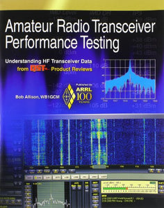 Amateur Radio Transceiver Performance Testing: Understanding HF Transceiver Data from QST Product Reviews