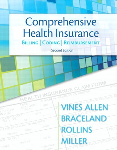 Comprehensive Health Insurance: Billing, Coding & Reimbursement Plus NEW MyHealthProfessionsLab with Pearson eText -- Access Card Package (2nd Edition) (MyHealthProfessionsLab Series)