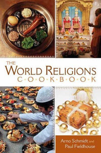 The World Religions Cookbook