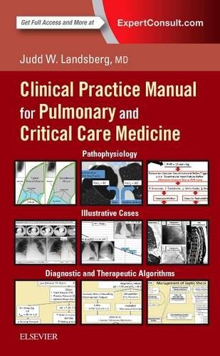 Clinical Practice Manual for Pulmonary and Critical Care Medicine, 1e