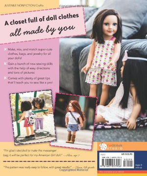Sew in Style - Make Your Own Doll Clothes: 22 Projects for 18 Dolls  Build Your Sewing Skills