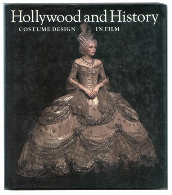 Hollywood and History: Costume Design in Film