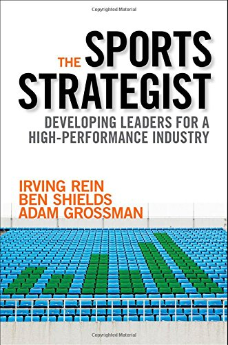 The Sports Strategist: Developing Leaders for a High-Performance Industry