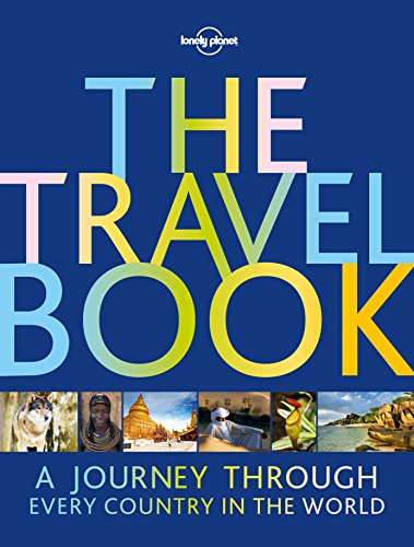 The Travel Book: A Journey Through Every Country in the World (Lonely Planet)