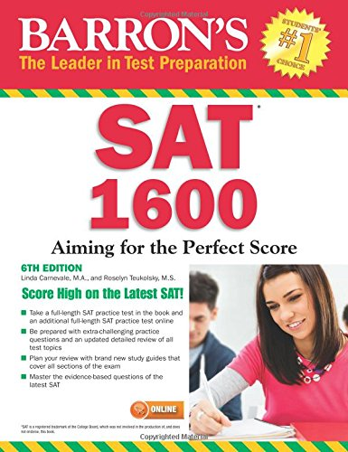 Barron's SAT 1600, 6th Edition: with Bonus Online Tests
