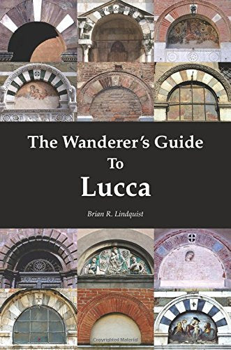 The Wanderer's Guide To Lucca