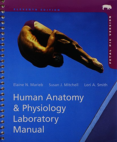 Human Anatomy & Physiology Laboratory Manual, Fetal Pig Version Plus MasteringA&P with eText Package, and PhysioEx 9.1 CD-ROM