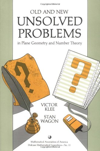 Old and New Unsolved Problems in Plane Geometry and Number Theory (Dolciani Mathematical Expositions)