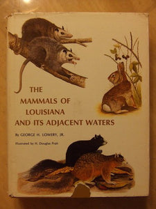 The Mammals of Louisiana and Its Adjacent Waters