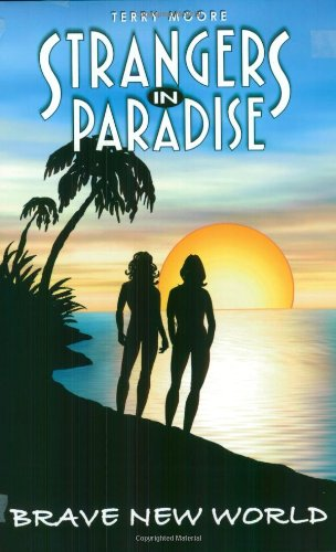 Strangers In Paradise Book 11: Brave New World
