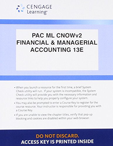 Bundle: Financial & Managerial Accounting, Loose-Leaf Version, 13th + LMS Integrated for CengageNOWv2, 2 terms Printed Access Card