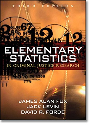 Elementary Statistics in Criminal Justice Research (3rd Edition)