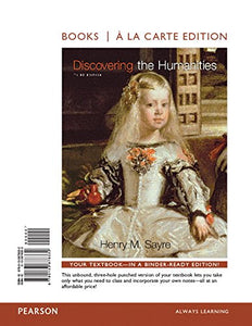 Discovering the Humanities, Books a la Carte Edition (3rd Edition)