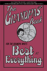 The Grandpas' Book: For the Grandpa Who's Best at Everything