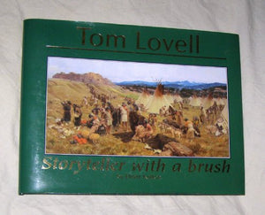 Tom Lovell : Storyteller with a Brush