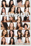 #Almost30: A collection of poems and prose chronicling one girl's journey through her 20s