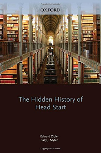 The Hidden History of Head Start (Development at Risk Series)
