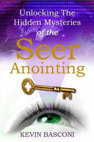 Unlocking the Hidden Mysteries of the Seer Anointing