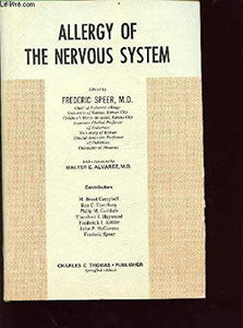 Allergy of the Nervous System.