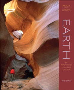 Earth: An Introduction to Physical Geology (9th Edition)