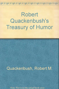 Robert Quackenbush's Treasury of Humor